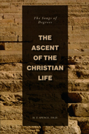 The Ascent of the Christian Life