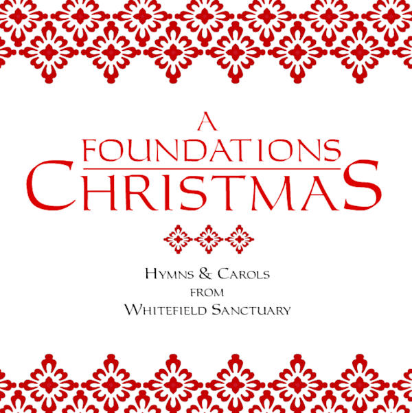 A Foundations Christmas