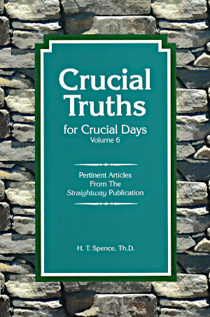 Crucial Truths for Crucial Days (Volume Six)