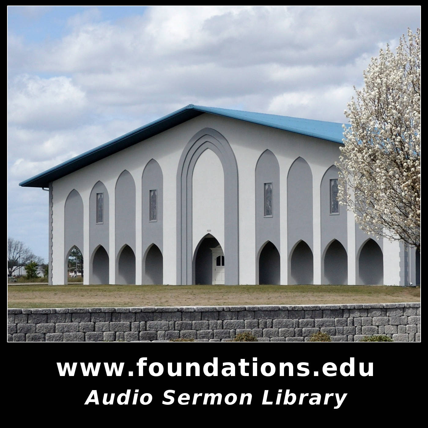 Foundations Audio Sermon Library